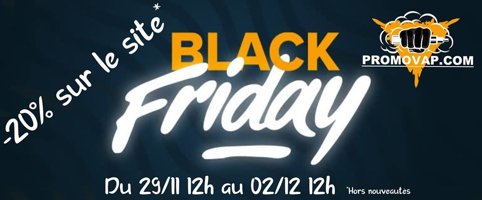 BLACK FRIDAY – Vente Flash – Vape discount -20% sur tout le site