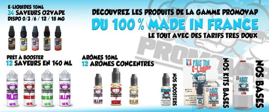 PROMOVAP et O2VAPE sont des marques de fabrication française, conçues dans la ville de Béthune dans la région des Hauts-de-France.
