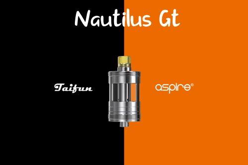 Matériel – NAUTILUS GT   – Atomiseur E-cigarette ASPIRE TAIFUN